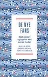 De Nye Fans - Skab passion og loyalitet med sociale medier
