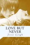 Love, but Never (Never #1)