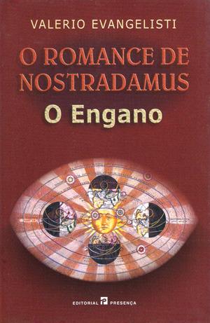 O Engano (O Romance de Nostradamus, #2)