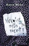 Vergiss mein nicht! by Kasie West