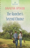 The Rancher's Second Chance by Davalynn Spencer