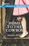 Home to the Cowboy (Welcome to Ramblewood #2)