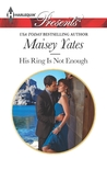 His Ring Is Not Enough (Holt Sisters, #1)