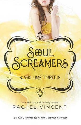 Soul Screamers Volume Three (Soul Screamers #5, 5.5, 6)