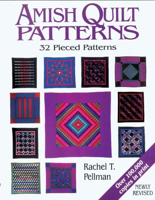 Amish Quilt Patterns: 32 Pieced Patterns by Rachel T. Pellman : amish quilting patterns - Adamdwight.com