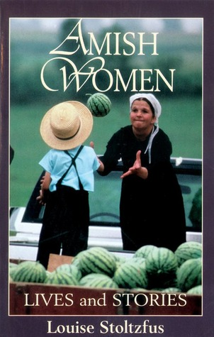 Amish Women by Louise Stoltzfus