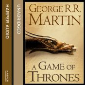 A Game of Thrones, Part one (A Song of Ice and Fire, #1, part 1 of 2)