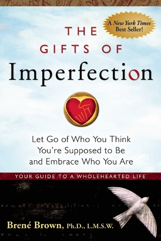 The Gifts of Imperfection (Paperback)