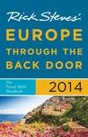 Rick Steves' Europe Through the Back Door 2014