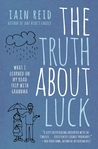 The Truth About Luck by Iain Reid