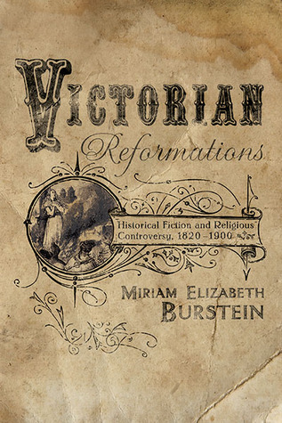 Victorian Reformations: Historical Fiction and Religious Controversy, 1820-1900