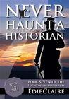 Never Haunt A Historian (Leigh Koslow Mystery #7)