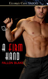 A Firm Hand (Bound to You, #2)