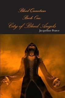 City of Blind Angels (Blood Quantum, Book One)