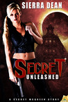 Secret Unleashed by Sierra Dean