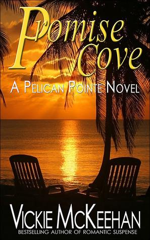 Promise Cove (Pelican Pointe, #1)