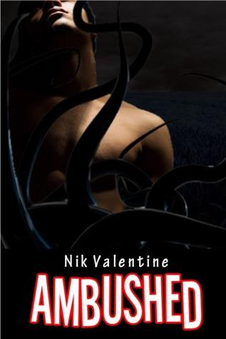 Ambushed (My Lover is an Alien Squid, #1...