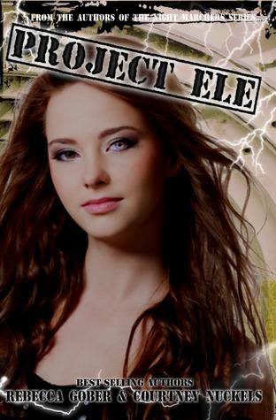 Project ELE (ELE, #1)