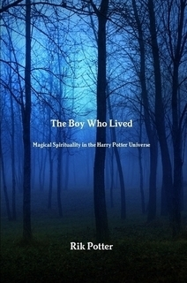 The Boy Who Lived: Magical Spirituality in the Harry Potter Universe