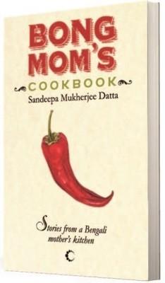 Bong moms cookbook by sandeepa mukherjee datta 17950540 forumfinder Gallery