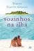 Sozinhos na Ilha by Tracey Garvis-Graves