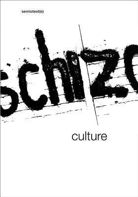 Schizo-Culture: The Event, The Book (Semiotext