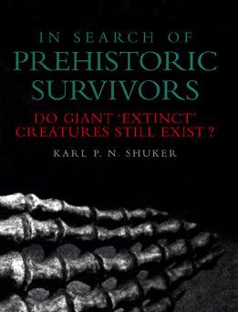 In Search of Prehistoric Survivors: Do Giant 'Extinct' Creatures Still Exist?