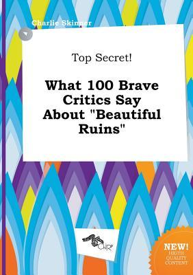 Top Secret! What 100 Brave Critics Say about Beautiful Ruins