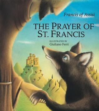 Prayer of St. Francis, The