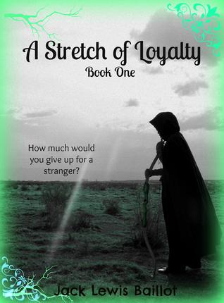 A Stretch of Loyalty