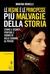 Le regine e le principesse più malvagie della storia by Marina Minelli