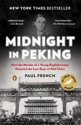 midnight-in-peking-how-the-murder-of-a-young-englishwoman-haunted-the-last-days-of-old-china