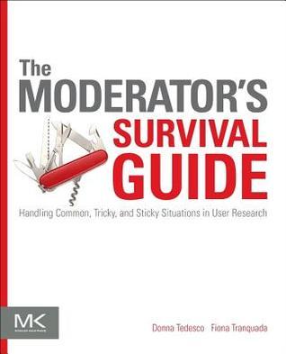 The Moderator's Survival Guide by Donna Tedesco