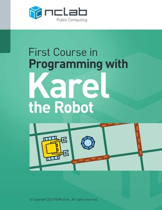First Course in Programming with Karel the Robot