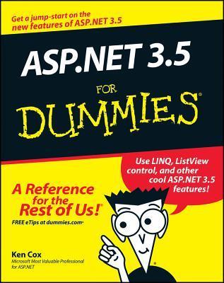 ASP.NET 3.5 For Dummies by Ken Cox