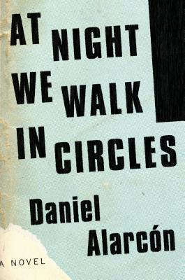 At Night We Walk in Circles