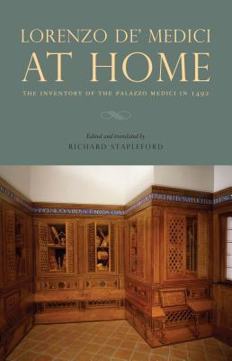 Free Download Lorenzo De' Medici at Home: The Inventory of the Palazzo Medici in 1492 EPUB
