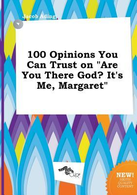 100 Opinions You Can Trust on Are You There God? It's Me, Margaret