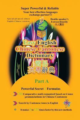 Easy English Cantonese & Cantonese Tonal English Dictionary: Volume I
