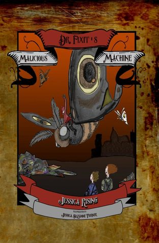 Dr. Fixit's Malicious Machine (Guts and Glory, Freedom Fighters of Nil, #1)