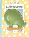 Early Morning (Dinosaur Days)
