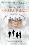Shaking Palace (Magical Riddles, #1)