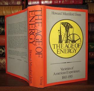 The Age of Energy: Varieties of American Experience, 1865-1915