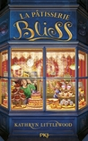 La Pâtisserie Bliss by Kathryn Littlewood
