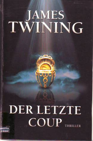 Der letzte coup by James Twining