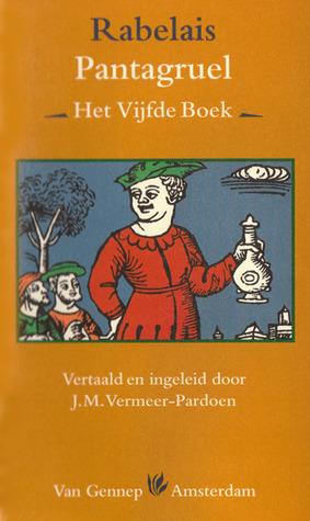 Pantagruel - Het Vijfde Boek(Gargantua and Pantagruel 5)