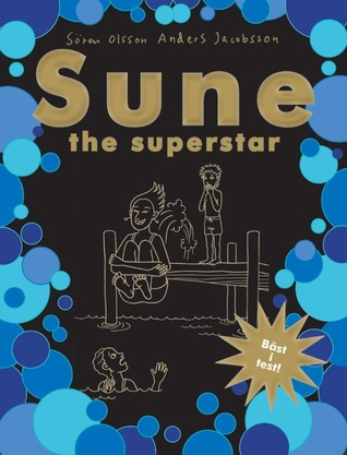 Ebooks download kostenlos pdf Sune - the superstar PDF iBook by Sören Olsson, Anders Jacobsson