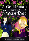 A Gentleman and a Scoundrel (Regency Gentlemen, #1)