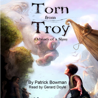 Torn from Troy (Odyssey of a Slave #1)