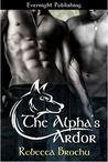 The Alpha's Ardor (Wolves of Flathead #1)